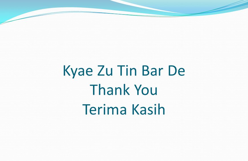 Kyae Zu Tin Bar De Thank You Terima Kasih