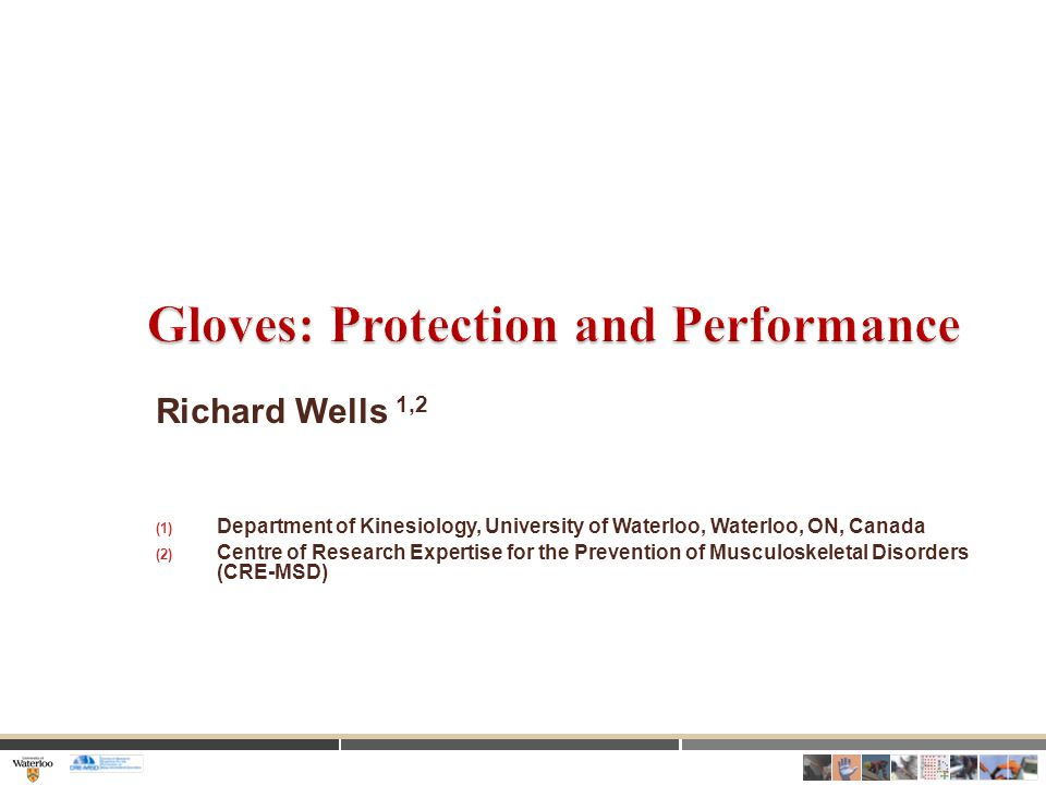 1.Understand the characteristics of gloves that increase fatigue and decrease prehensile performance 2.Apply these ideas to evaluate anti- vibration gloves 3.Apply these ideas to evaluate surgical gloves