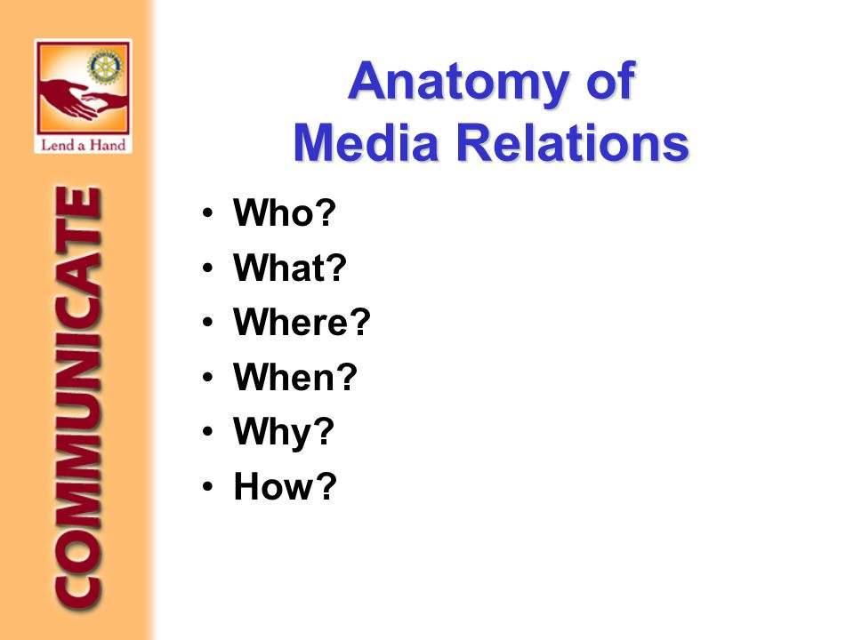 Anatomy of Media Relations Who What Where When Why How