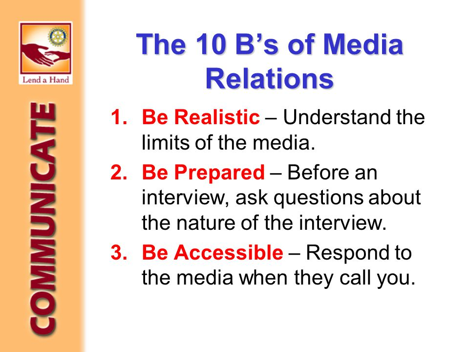 1.Be Realistic – Understand the limits of the media.