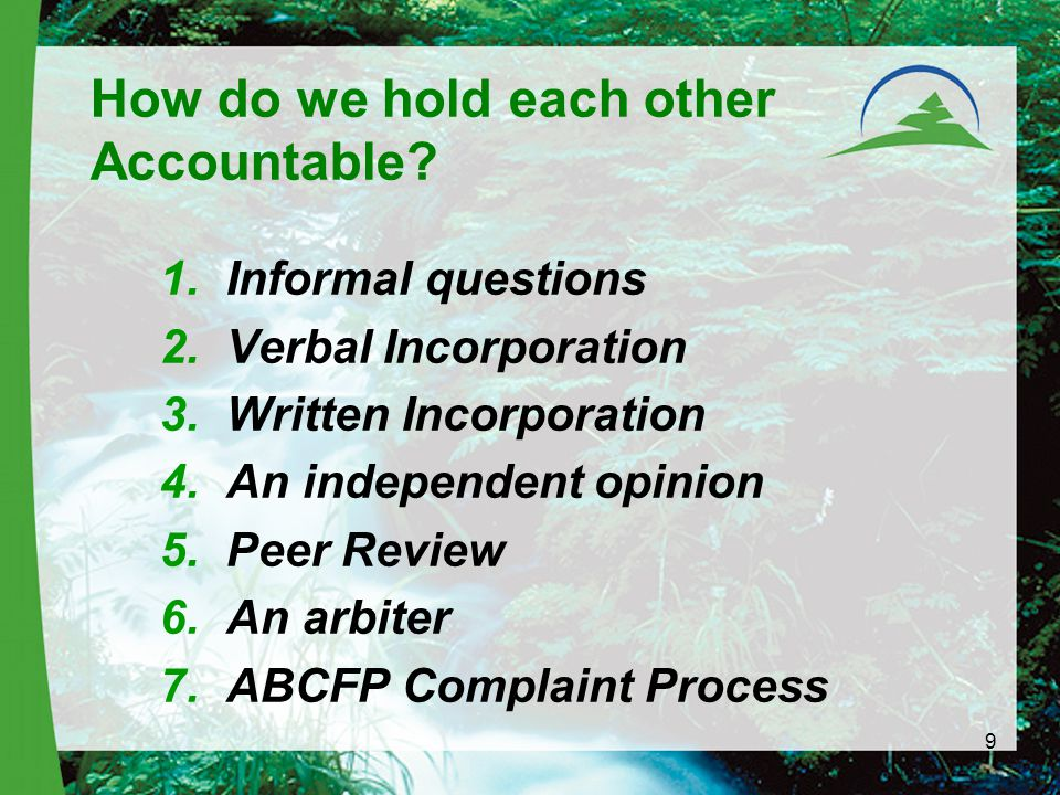 9 How do we hold each other Accountable.