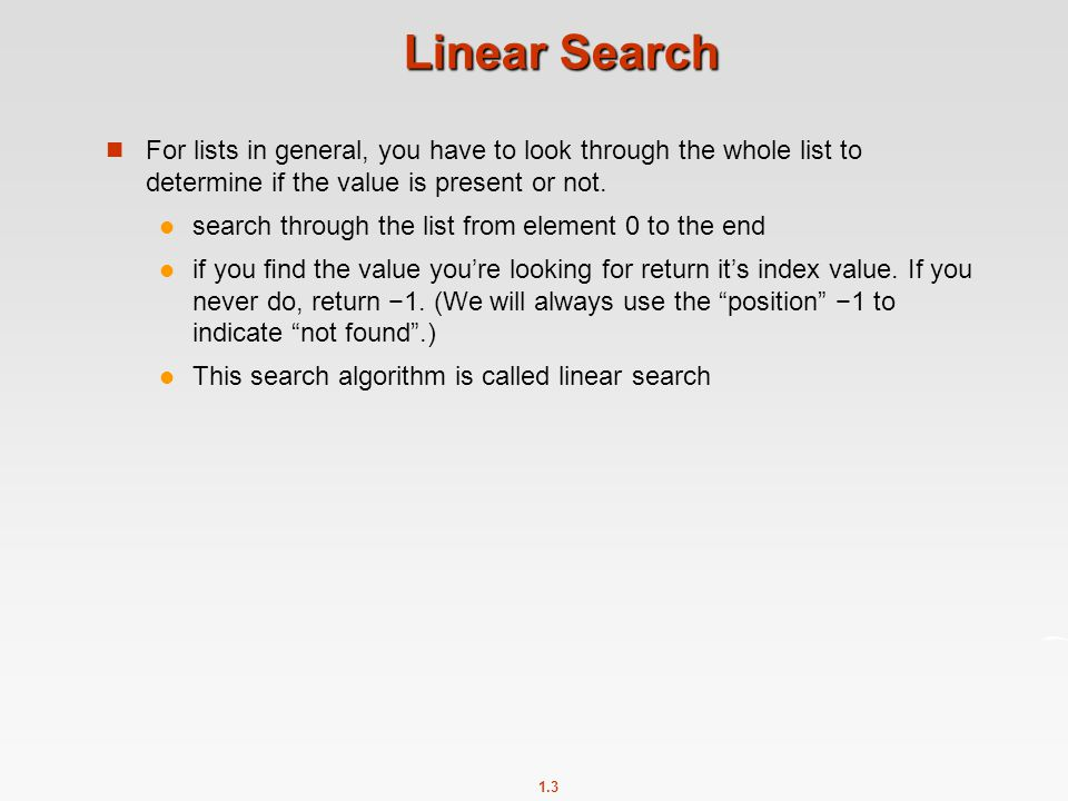 1.4 def search(lst, val): Find the first occurrence of val in lst.