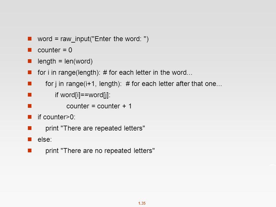 1.35 word = raw_input(