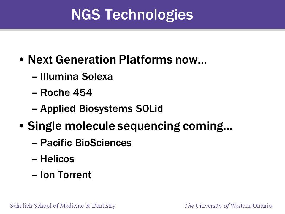 Schulich School of Medicine & Dentistry The University of Western Ontario Next-Generation Sequencing No.