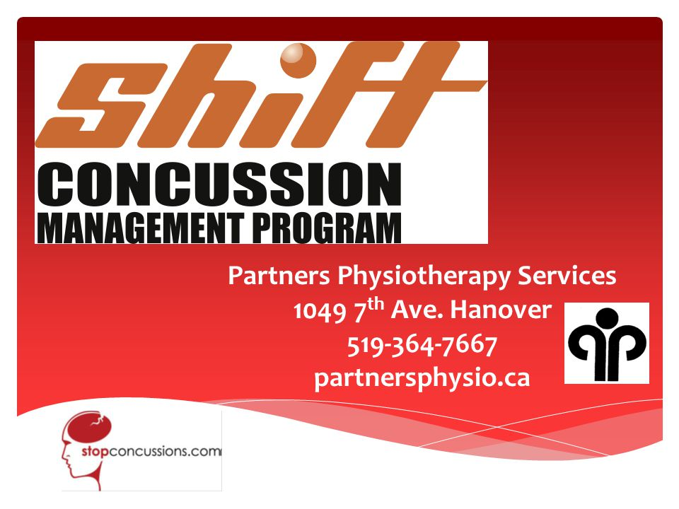  What is a Concussion  Common symptoms  What is SHIFT  What does SHIFT include  Baseline testing  Concussion Management  Education and Resources  Stopconcussions.com  Importance of Programs  What Partners Physiotherapy Offers Guideline