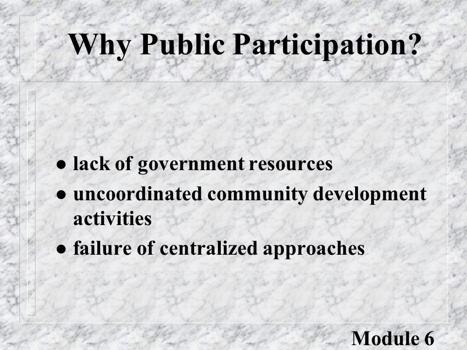 Obstacles to Participation (contd) l Community beliefs about organizational autonomy: é The community should control design and priorities for development.