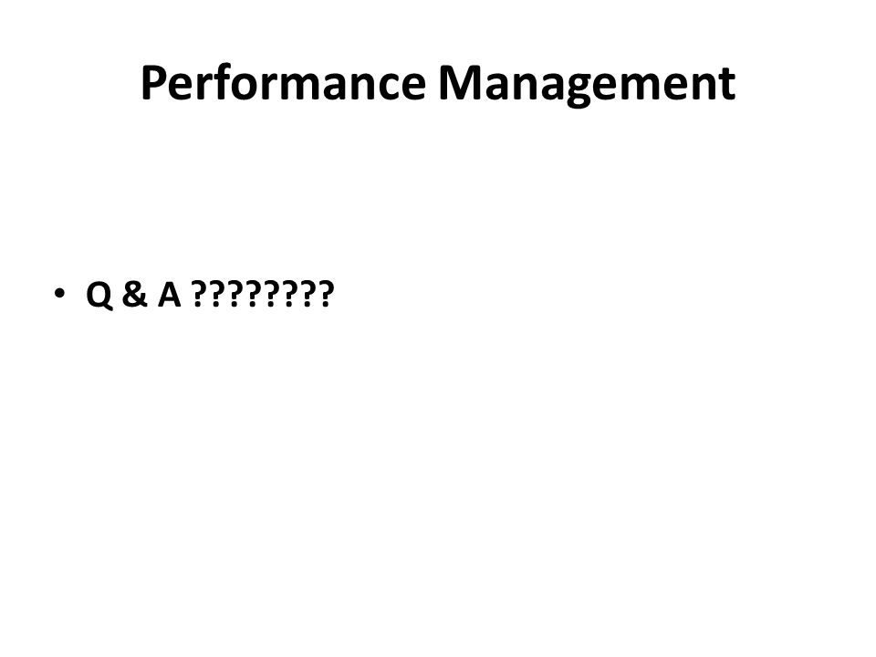 Performance Management Q & A
