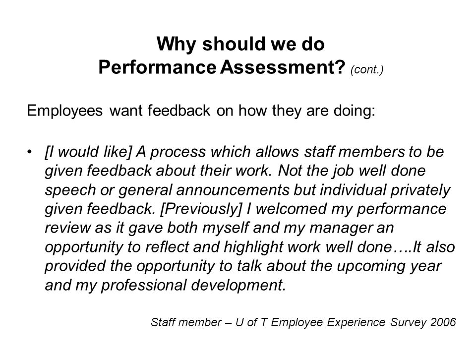 Why should we do Performance Assessment.