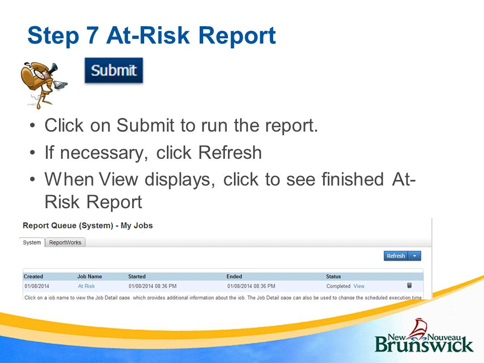 Step 7 At-Risk Report Click on Submit to run the report.