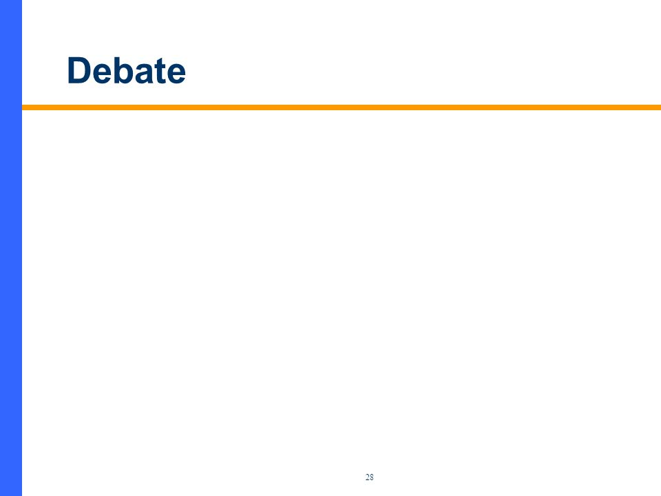28 Debate