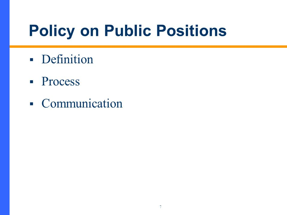 8 Definition – Public Position  Establish and document views of CIA  Statement on an issue  Submission to an external audience  Not a press release  Communications based on public positions