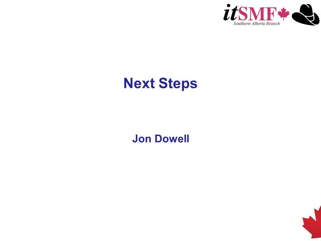 Next Steps Jon Dowell