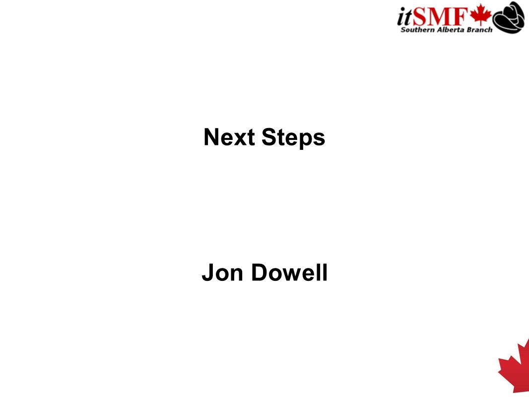 Next Steps Jon Dowell