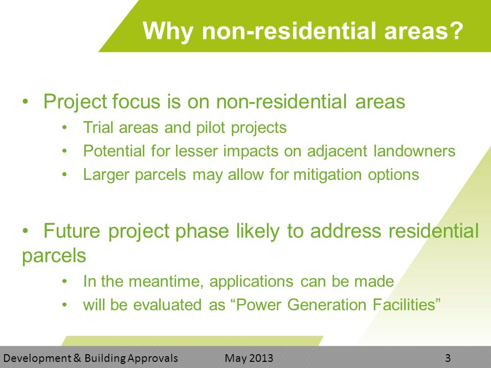 Why non-residential areas.