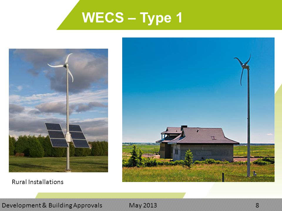 WECS – Type 1 Development & Building Approvals May Rural Installations