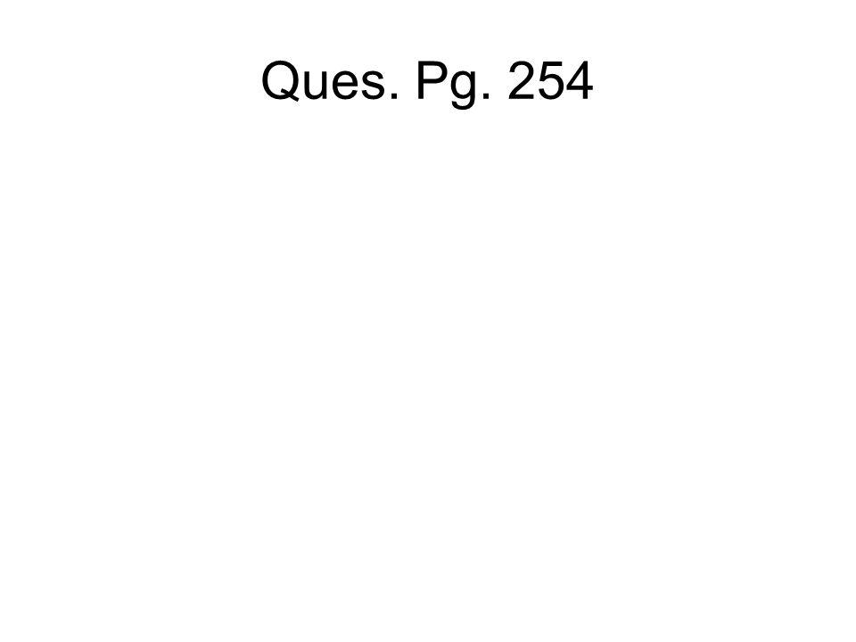 Ques. Pg. 254