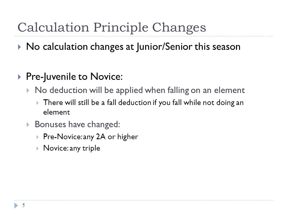 Well Balanced Program Criteria 6  Junior/Senior: No Changes  Pre-Novice and Novice Short Programs:  Ladies: no spiral sequence  Men: only one step sequence  Novice: steps not required on entry to a solo triple  Pre-Juvenile/ Juvenile/ Pre-Novice Free Programs  Now only 6 jump elements  Step/Spiral now set (not a choice):  Pre-Juvenile: Spiral Sequence  Juvenile: Step Sequence  Pre-Novice Ladies: Spiral Sequence  Pre-Novice Men: Step Sequence