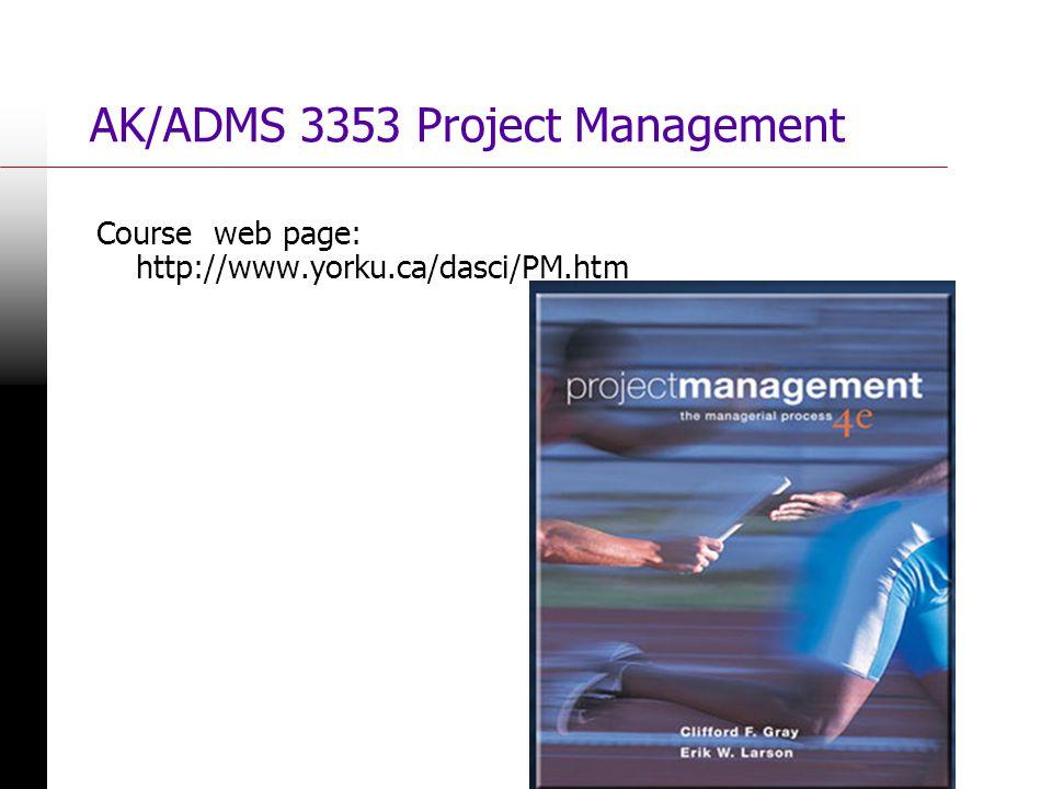 5 AK/ADMS 3533 Project Management Chapter 1: Modern Project Management