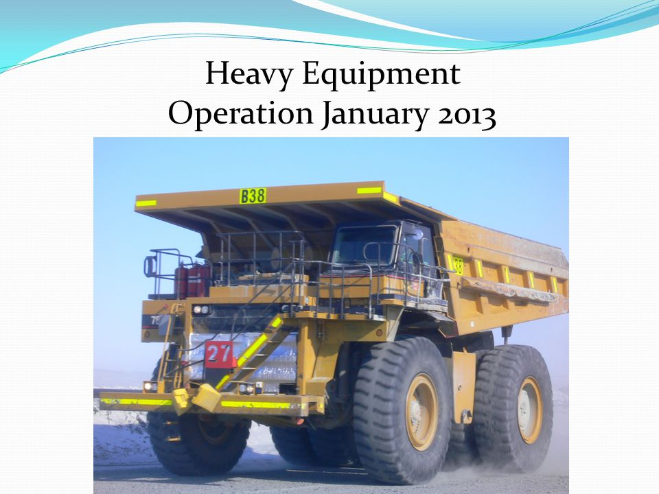 Heavy Equipment Operation January 2013