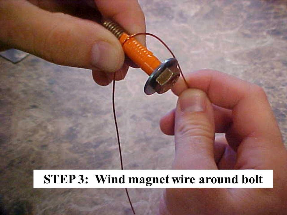 STEP 3: Wind magnet wire around bolt