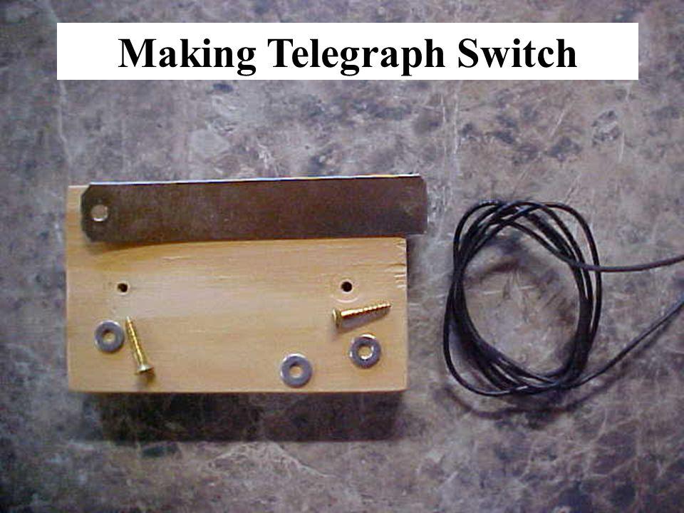Making Telegraph Switch