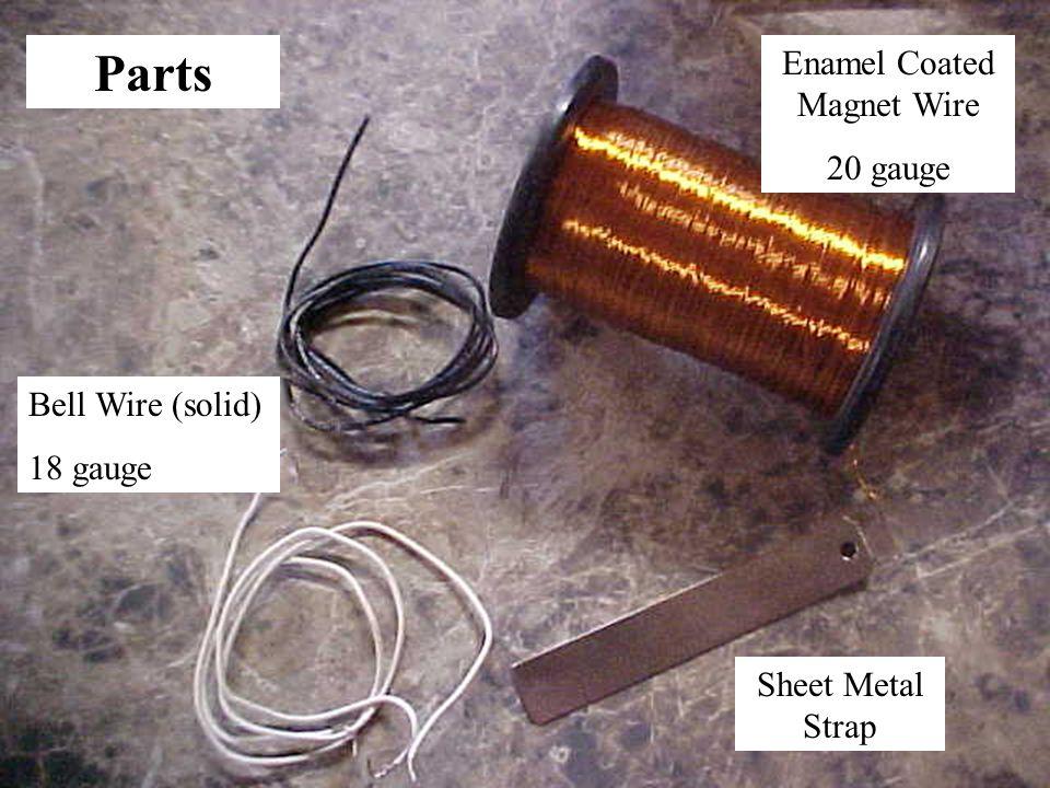 Parts Enamel Coated Magnet Wire 20 gauge Bell Wire (solid) 18 gauge Sheet Metal Strap