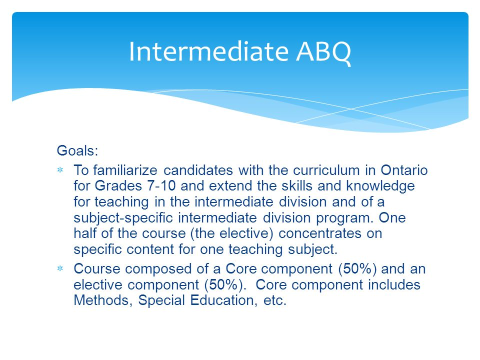  Wide variety of courses including ABQs, one session AQs, three session AQs, and Honour Specialist.