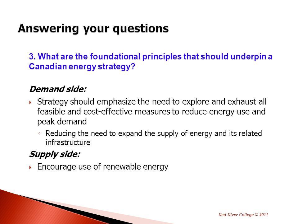 3. What are the foundational principles that should underpin a Canadian energy strategy.