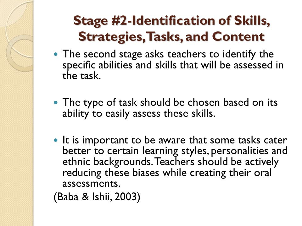Stage #3- Design of Rating Procedures Guiding questions: Who will assess the learners performance.