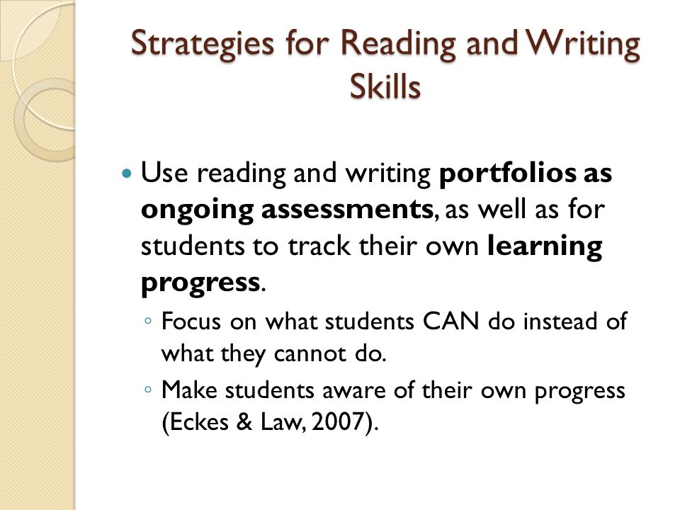 Strategies for Reading and Writing Skills Adapt tests and test administration.