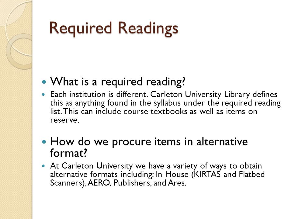 Required Readings What is a required reading. Each institution is different.