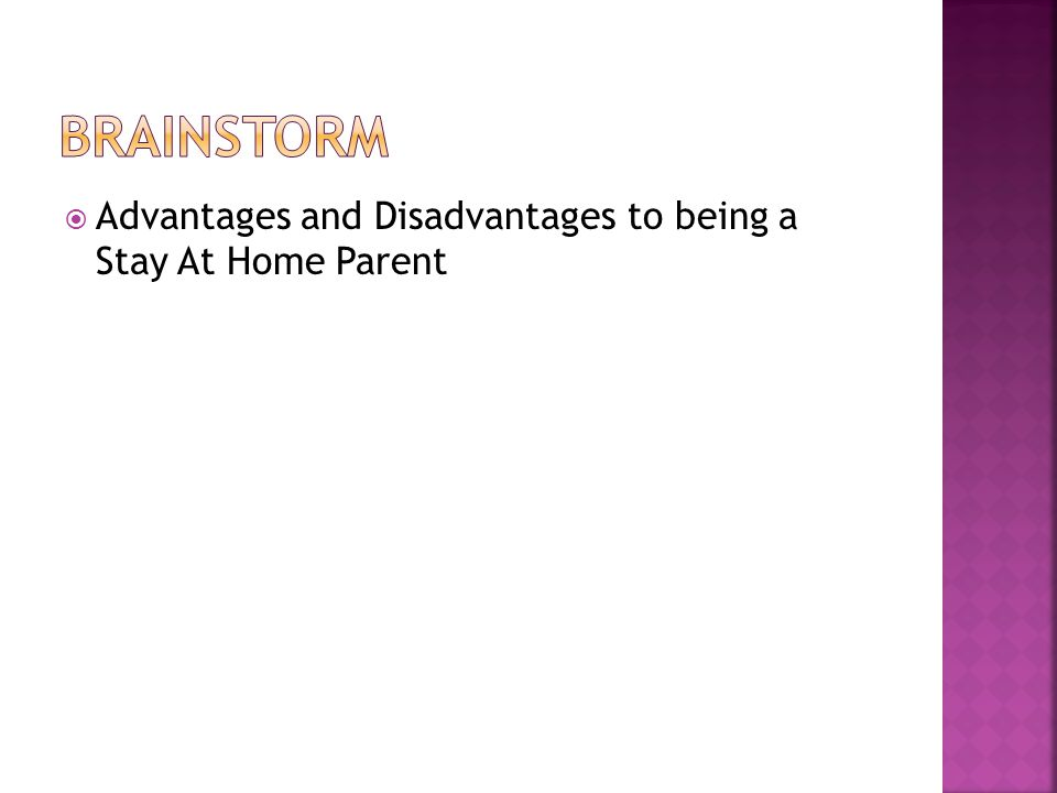  Advantages and Disadvantages to being a Stay At Home Parent