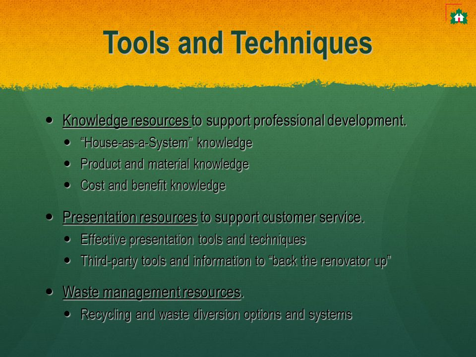 Tools and Techniques Knowledge resources to support professional development.