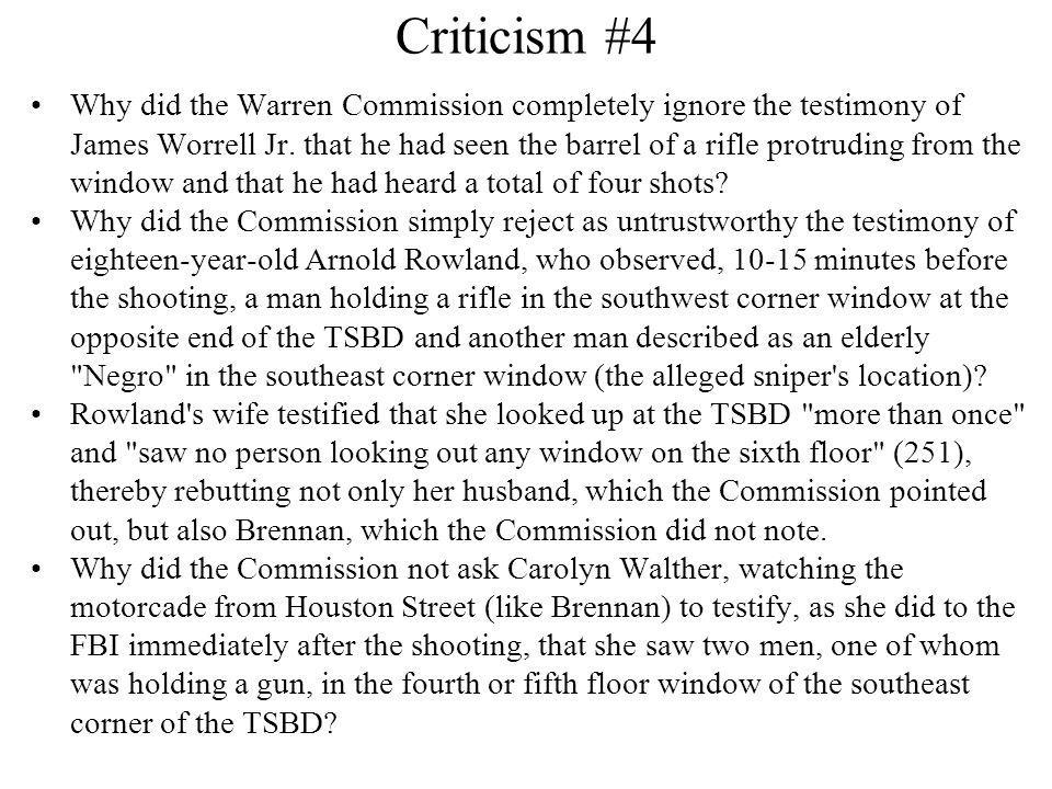 Criticism #4 Why did the Warren Commission completely ignore the testimony of James Worrell Jr.