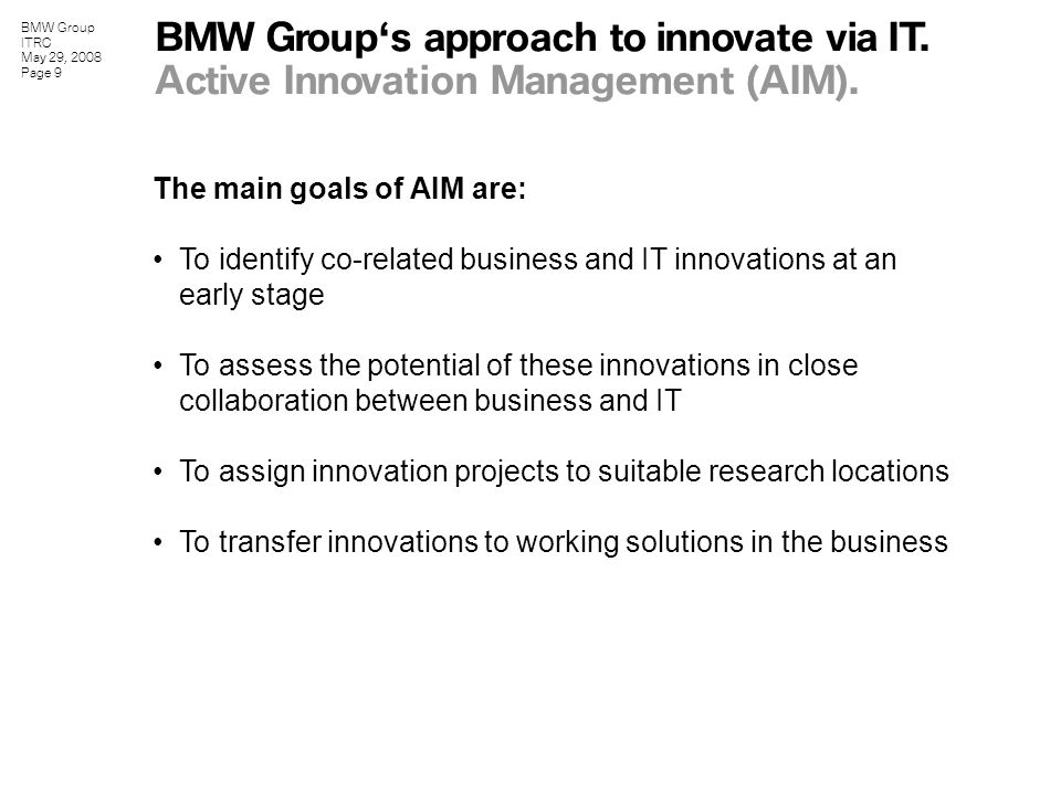 BMW Group ITRC May 29, 2008 Page 10 Active Innovation Management.