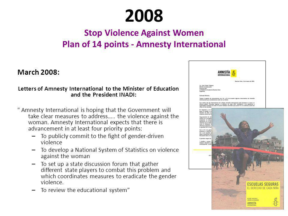 2008 Stop Violence Against Women Plan of 14 points - Amnesty International March 2008: Letters of Amnesty International to the Minister of Education a
