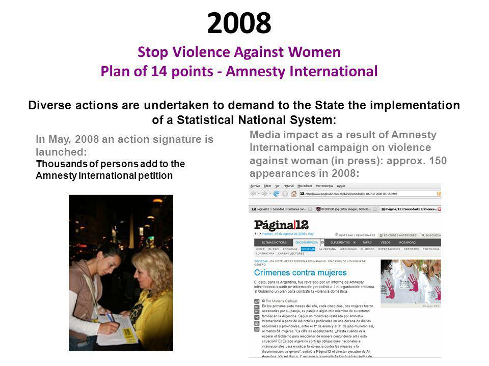 2008 Stop Violence Against Women Plan of 14 points - Amnesty International Diverse actions are undertaken to demand to the State the implementation of