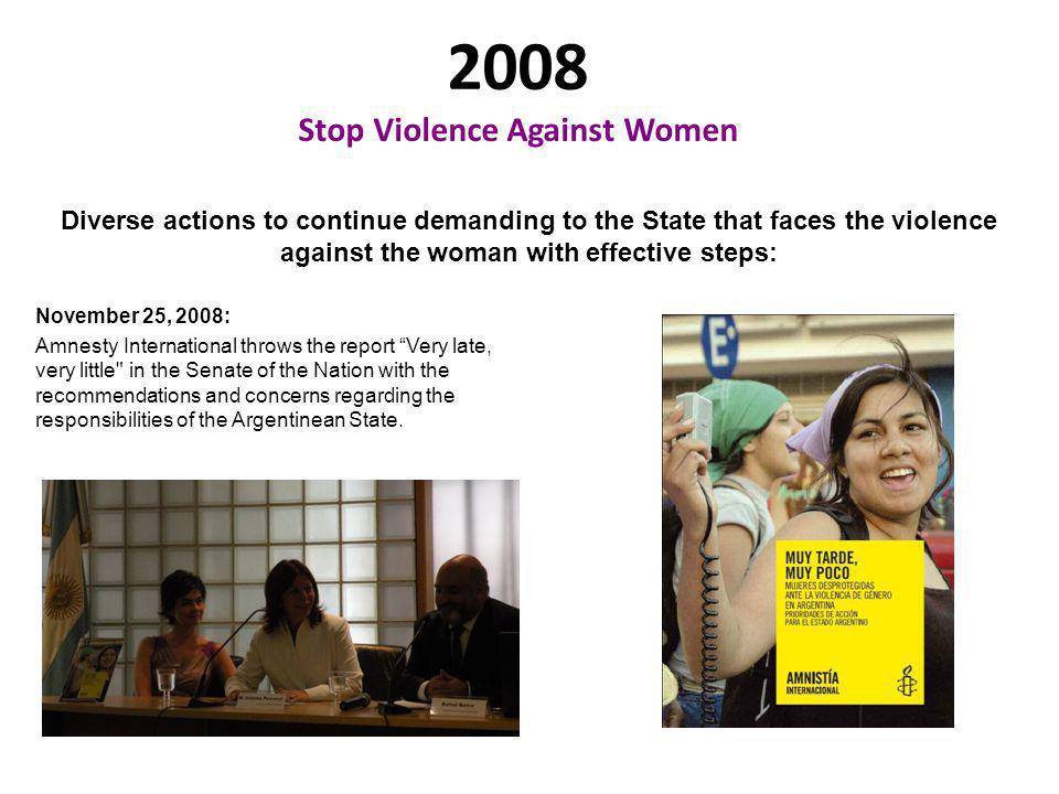 2007 Argentina doesn`t possess a statistical national system on the violence against the woman.