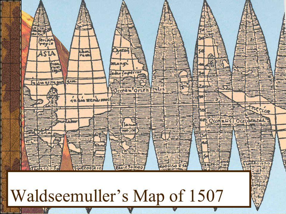 Waldseemuller's Map of 1507
