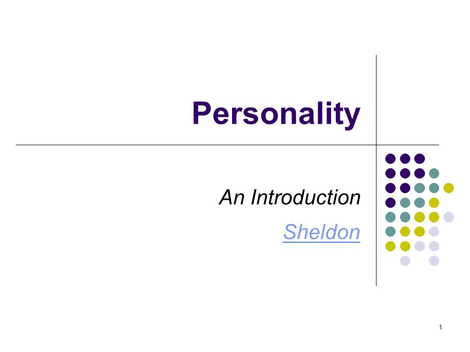 1 Personality An Introduction Sheldon