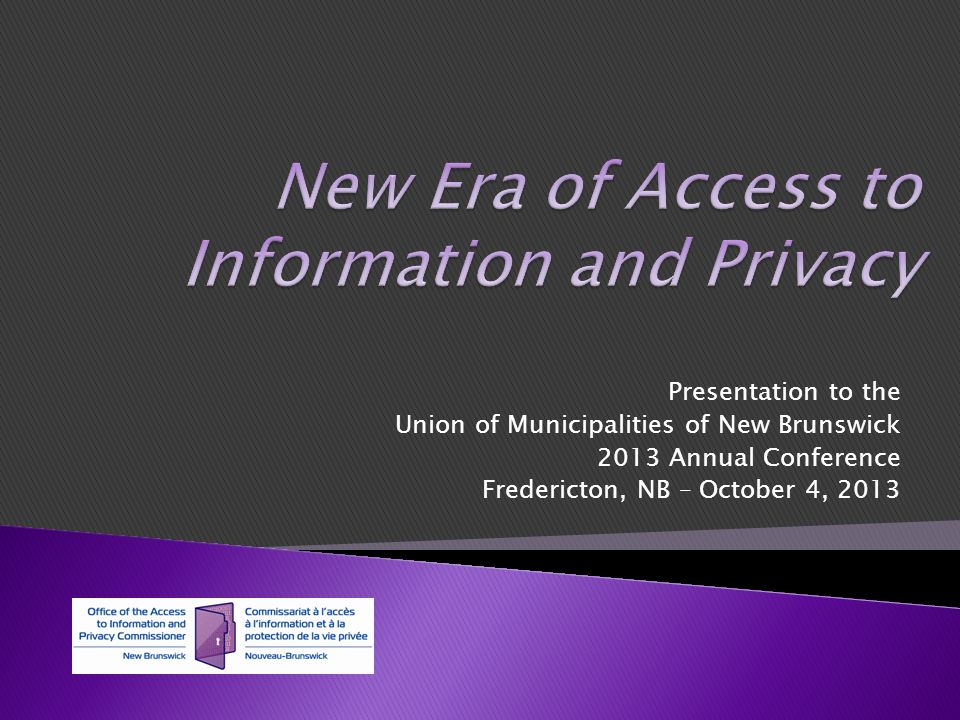 Presentation to the Union of Municipalities of New Brunswick 2013 Annual Conference Fredericton, NB – October 4, 2013