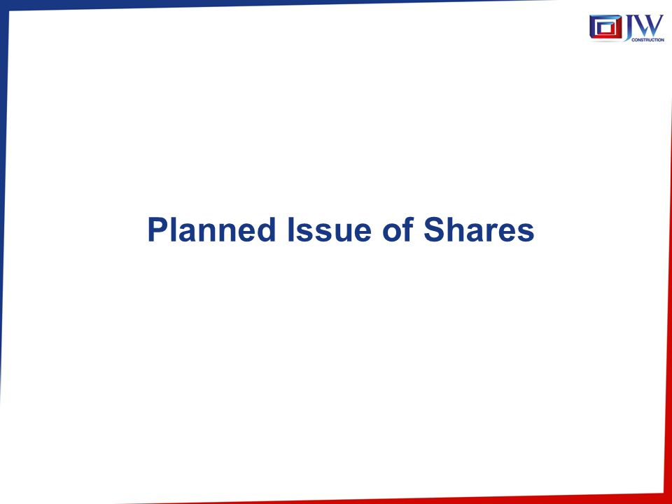 Planned Issue of Shares