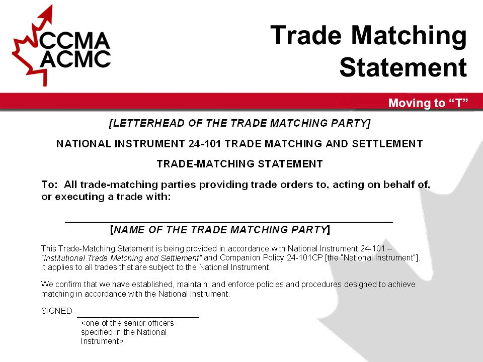 Moving to T Trade Matching Statement