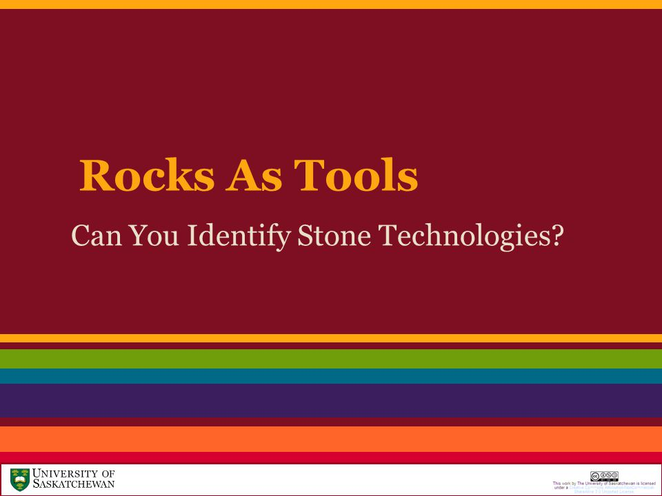 Rocks As Tools Can You Identify Stone Technologies