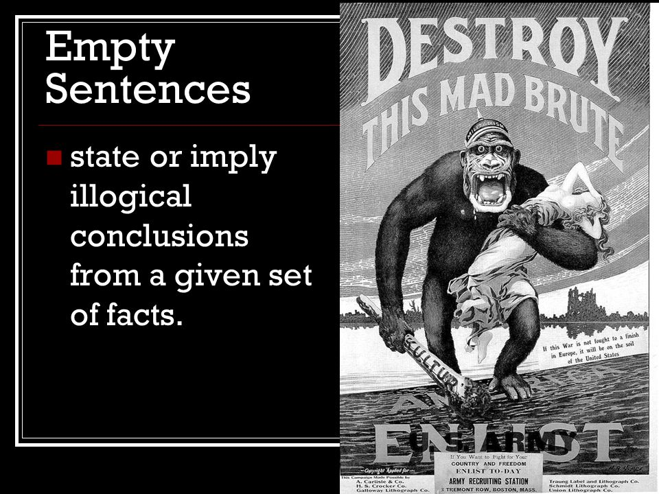 Empty Sentences state or imply illogical conclusions from a given set of facts.