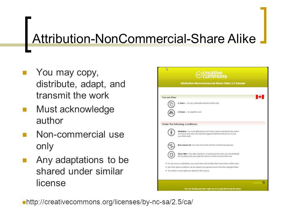 Attribution-NonCommercial-Share Alike You may copy, distribute, adapt, and transmit the work Must acknowledge author Non-commercial use only Any adaptations to be shared under similar license http://creativecommons.org/licenses/by-nc-sa/2.5/ca/