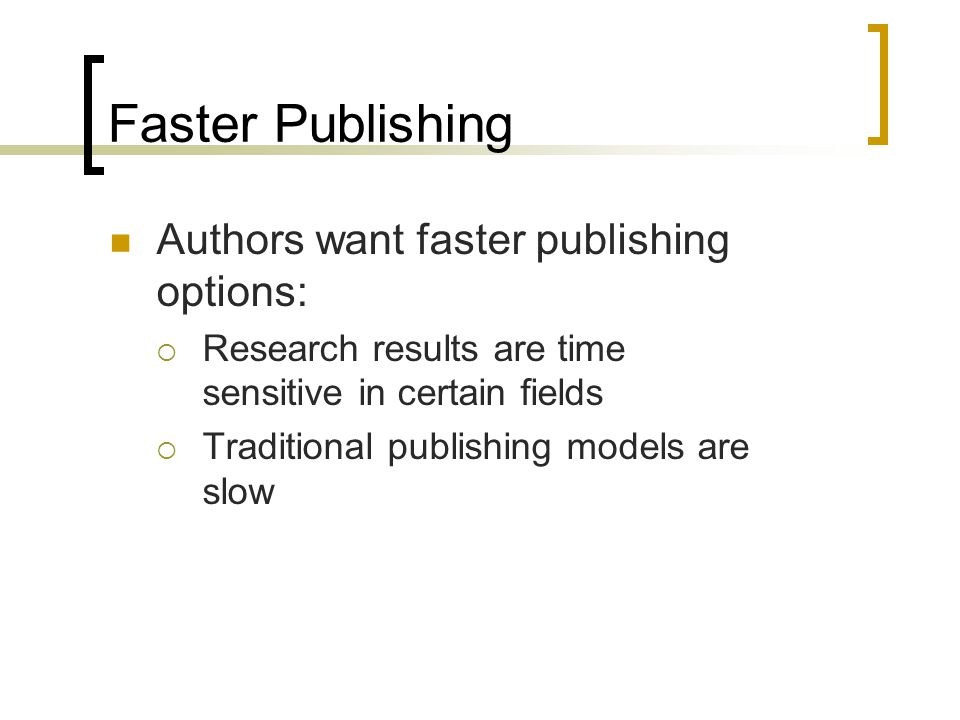 Recognition Authors want:  To publish in a recognized, peer reviewed journal  Their articles read, downloaded, cited Authors feel that:  Impact factor is misleading and discriminates against disciplines and specialized journals