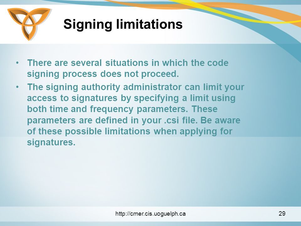 Signing limitations There are several situations in which the code signing process does not proceed.