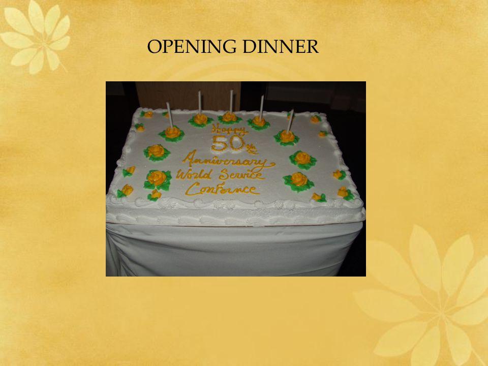 OPENING DINNER