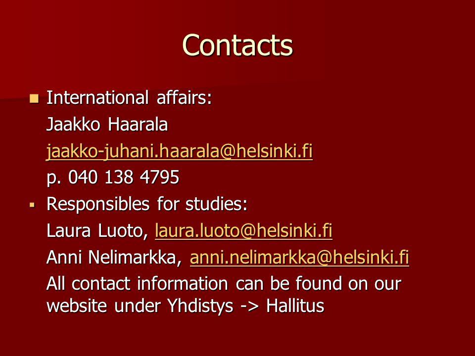 Contacts International affairs: International affairs: Jaakko Haarala jaakko-juhani.haarala@helsinki.fi p.